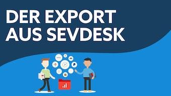 Der Export aus sevDesk